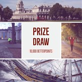 Get Started Prize Draw Entry for 50,000 BetterPoints
